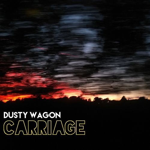 Carriage by Dusty Wagon