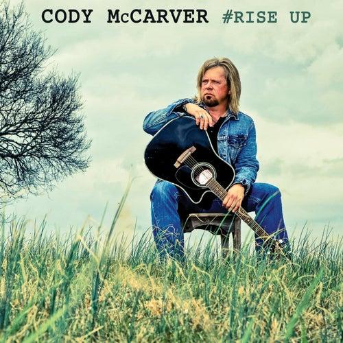 #Rise Up van Cody McCarver