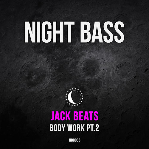 Body Work Pt. 2 von Jack Beats