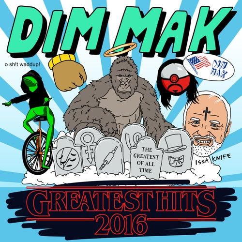 Dim Mak Greatest Hits 2016: Originals by Various Artists