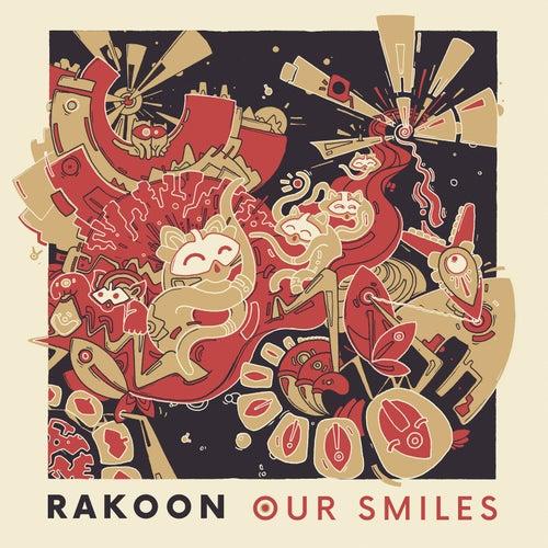 Our Smiles de Rakoon