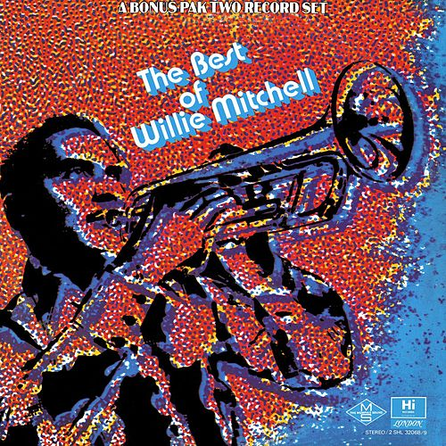 The Best of Willie Mitchell de Willie Mitchell