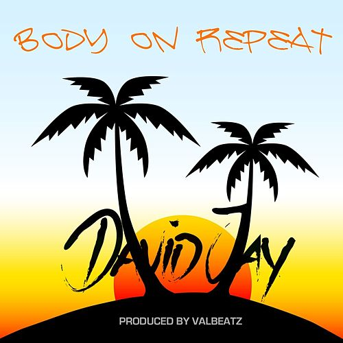 Body on Repeat de David Jay