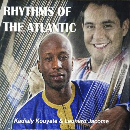 Rhythms of the Atlantic by Kadialy Kouyate