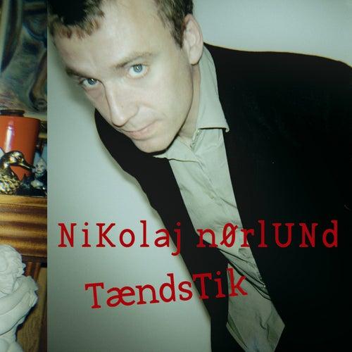Tændstik von Nikolaj Nørlund