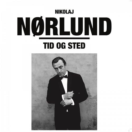 Tid og sted by Nikolaj Nørlund