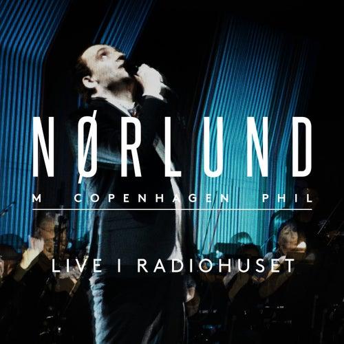 Live i Radiohuset von Nikolaj Nørlund