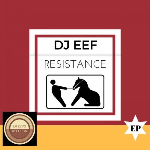 Resistance EP de DJ Eef