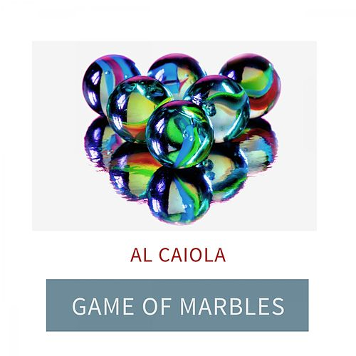 Game Of Marbles by Al Caiola