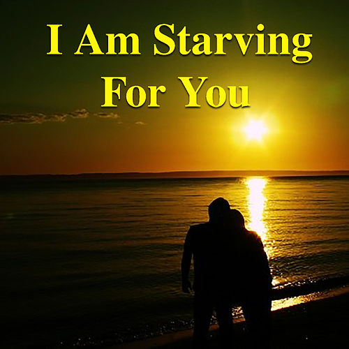 I Am Starving For You de Various Artists