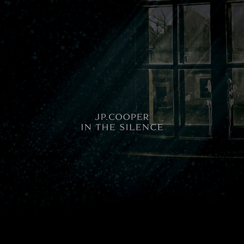 In The Silence (Demo) by JP Cooper