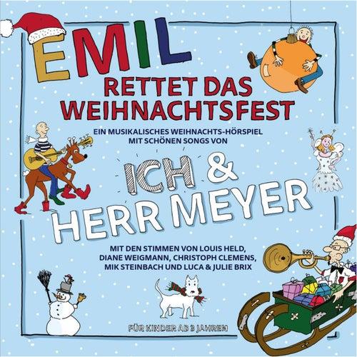Emil rettet das Weihnachtsfest (Hörspiel) by Das Ich