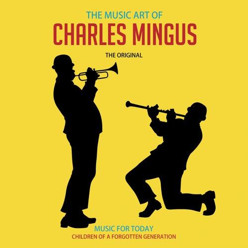 The Music Art of Charles Mingus di Charlie Mingus