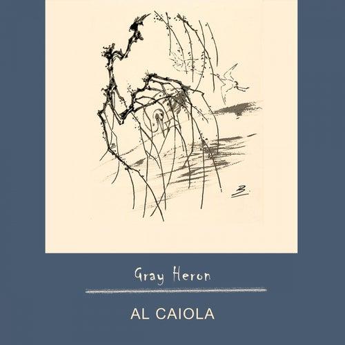 Gray Heron by Al Caiola
