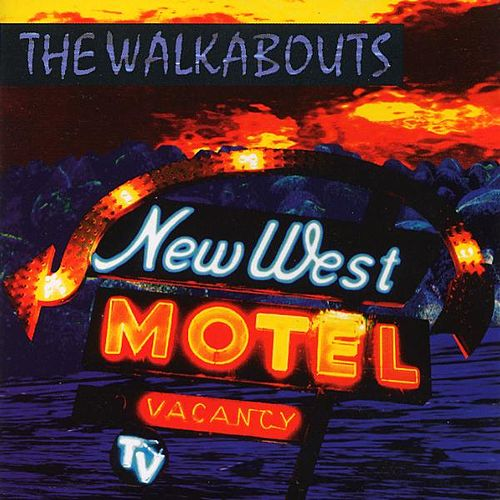 New West Motel fra The Walkabouts