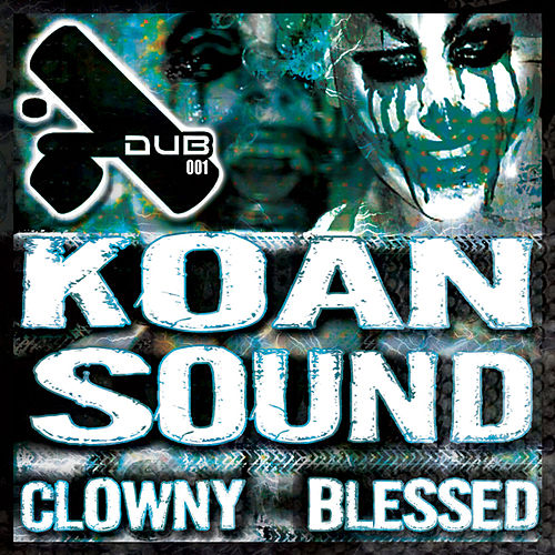Clowny/Blessed de Koan Sound