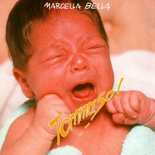Tommaso! (successi Live) di Marcella Bella