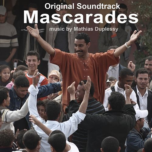 Mascarade (Original Motion Picture Soundtrack) by Mathias Duplessy