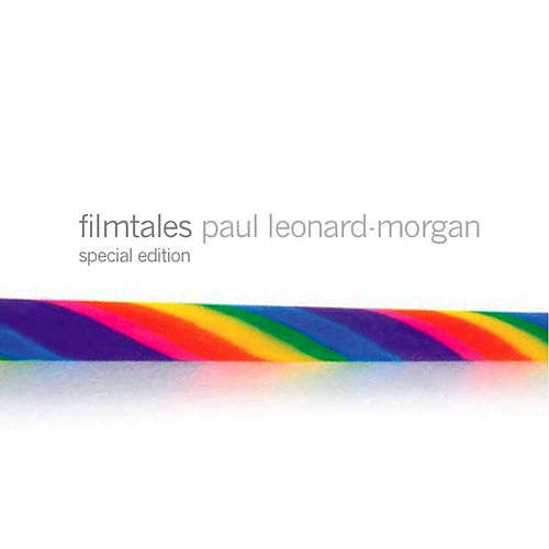 Filmtales Special Edition de Paul Leonard-Morgan