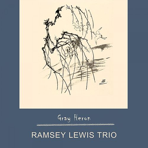 Gray Heron by Ramsey Lewis
