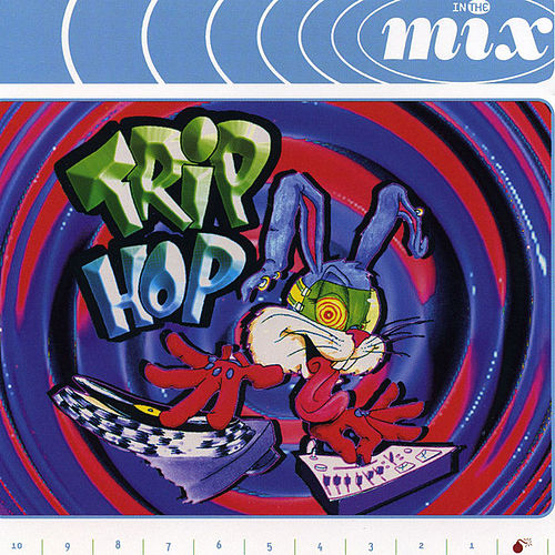 In the Mix - Trip Hop by Various Artists