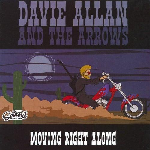 Moving Right Along von Davie Allan & the Arrows