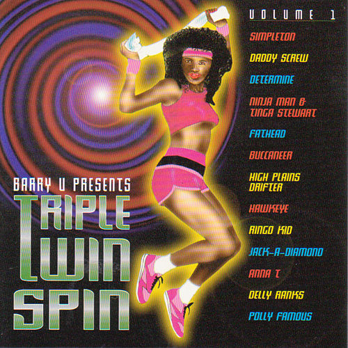 Barry U Presents Triple Twin Spin Volume 1 by Various Artists