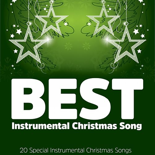 Best Instrumental Christmas Songs (20 Special Instrumental Christmas Songs) von Various Artists