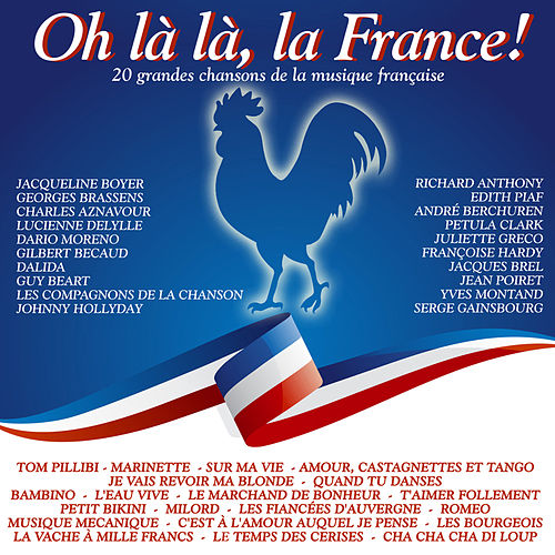 Oh là là, la France! de Various Artists
