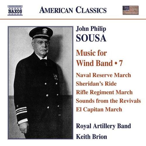 SOUSA, J.P.: Music for Wind Band, Vol. 7 (Royal Artillery Band, Brion) de Various Artists
