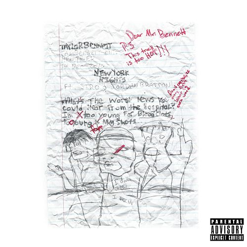 New York Nights (feat. Stro & Jordan Bratton) by Taylor Bennett