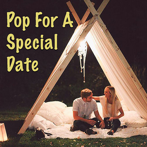 Pop For A Special Date by Various Artists