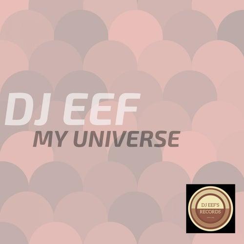 My Universe de DJ Eef
