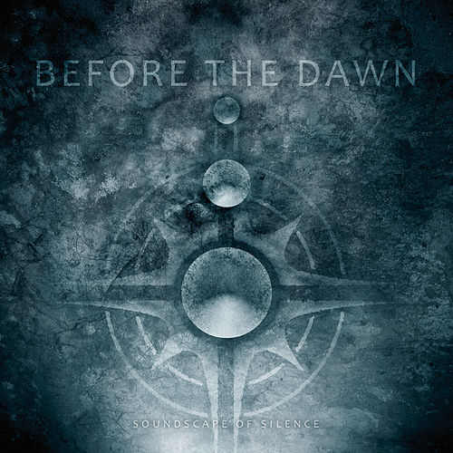 Soundscape Of Silence von Before The Dawn