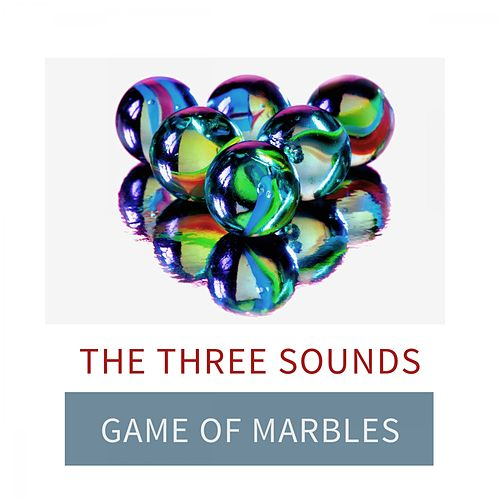 Game Of Marbles by The Three Sounds