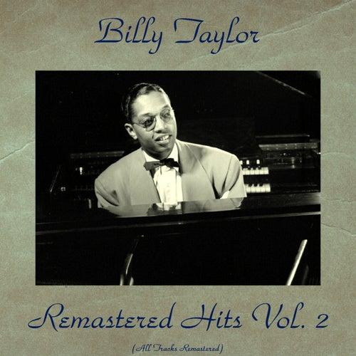 Remastered Hits, Vol. 2 (All Tracks Remastered) de Billy Taylor