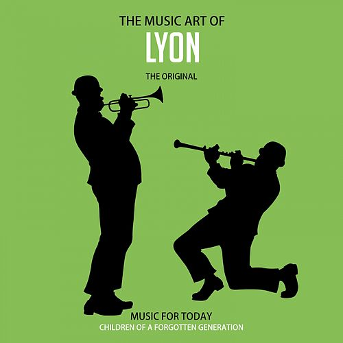 The Music Art of Lyon de Various Artists