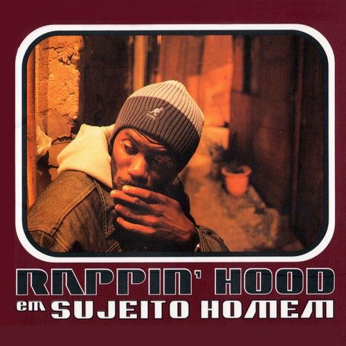 Sujeito Homem de Rappin' Hood
