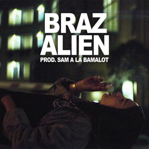 Alien by Braz