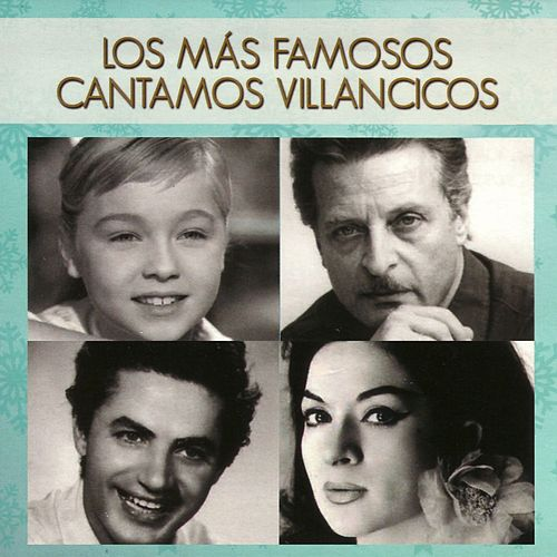 Los Más Famosos Cantamos Villancicos von Various Artists