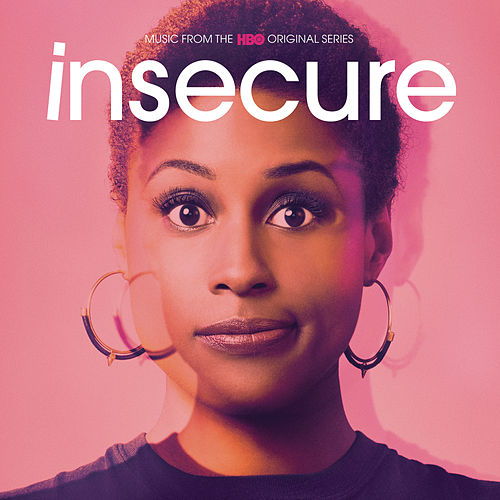Insecure: Music from the HBO Original Series de Various Artists