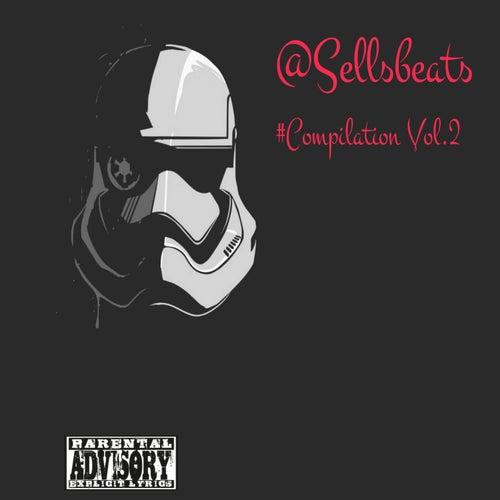@Sellsbeats #Compilation, Vol. 2 by Various Artists