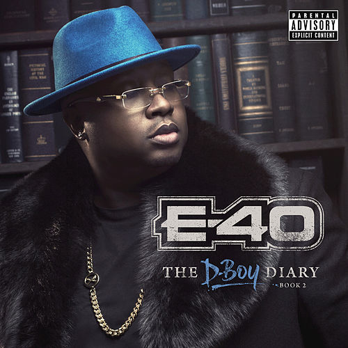 E-40 - The D-Boy Diary: Book 2 von E-40