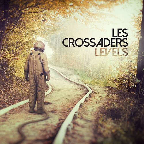 Levels by Les Crossaders