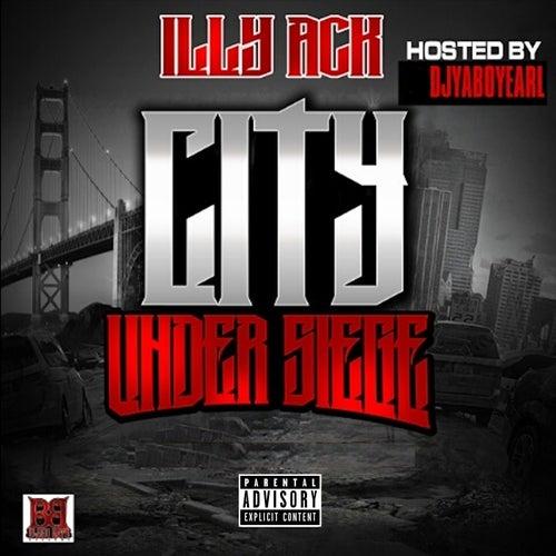 City Under Siege de Illy Ack