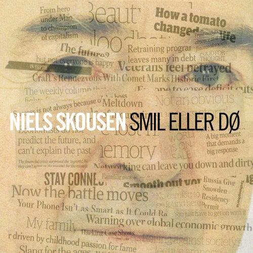 Smil eller dø by Niels Skousen