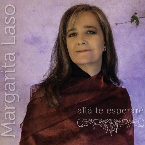 Allá Te Esperaré de Margarita Laso