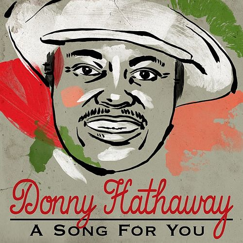 A Song For You von Donny Hathaway