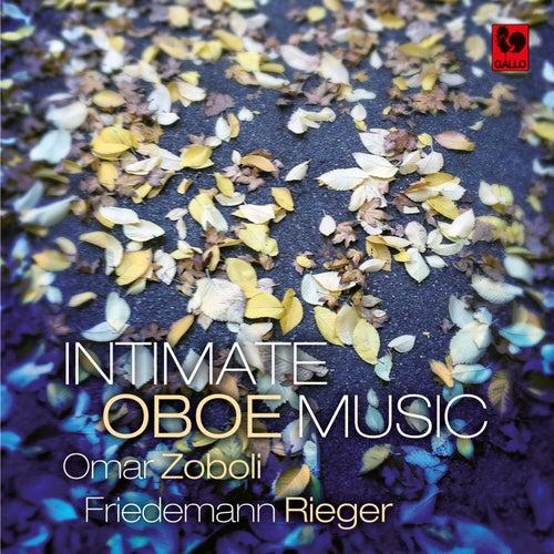 Britten - Nielsen - Koechlin - Mosca - Cowel - Boguslawski: Intimate Oboe Music de Friedemann Rieger