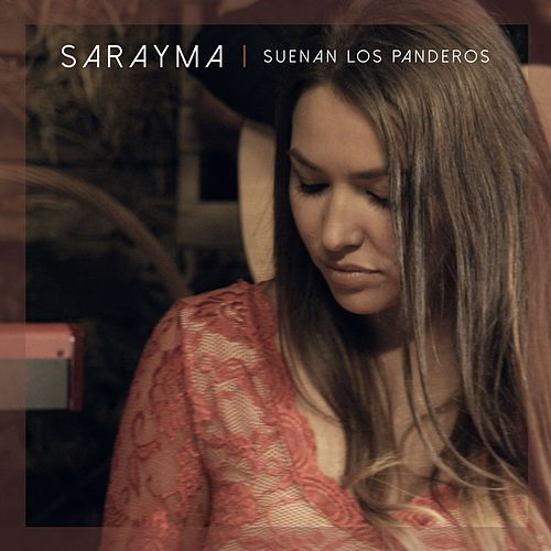 Suenan los Panderos by Sarayma